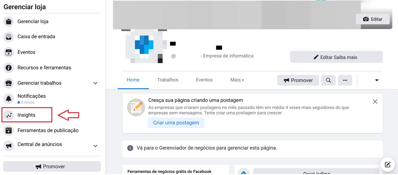 Etapa #1: Selecione Insights em sua página de negócios do Facebook