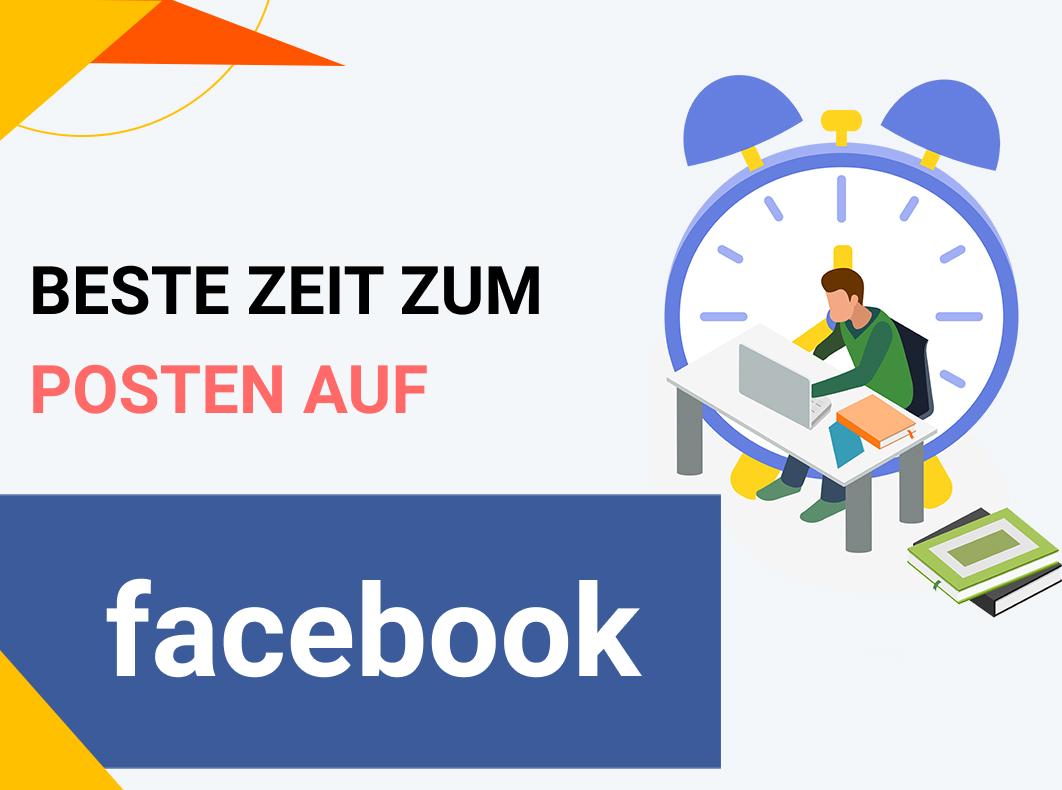 Beste Zeit zum Posten auf Facebook in 2021 (nach Tag und Branche)