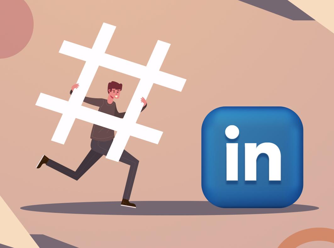 Melhores hashtags no LinkedIn em 2021 e como usá-las